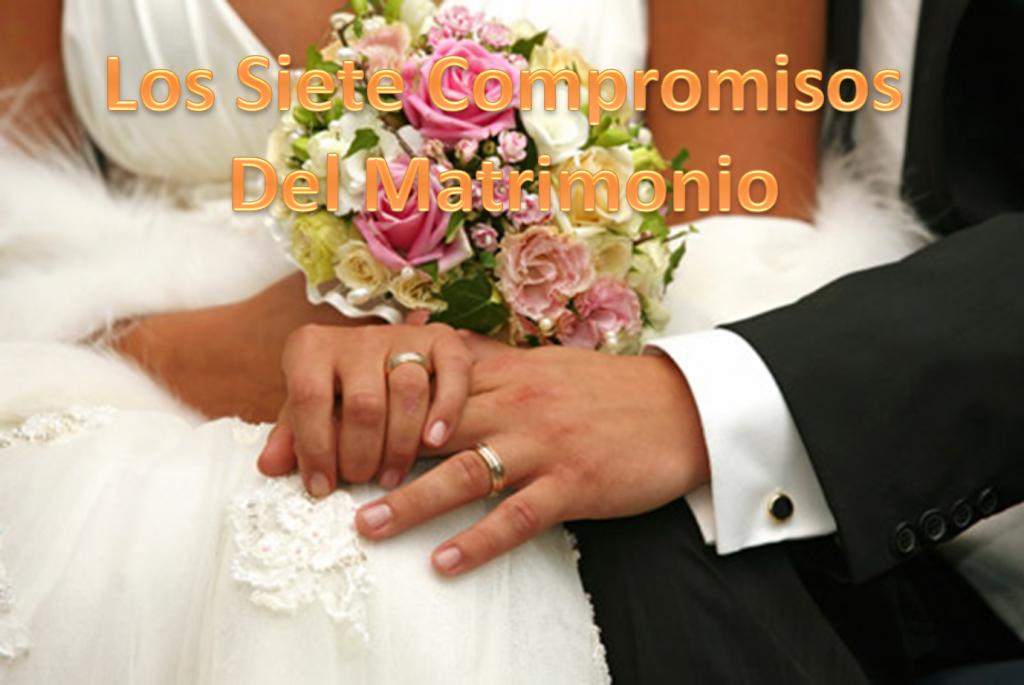 Los siete compromisos del matrimonio