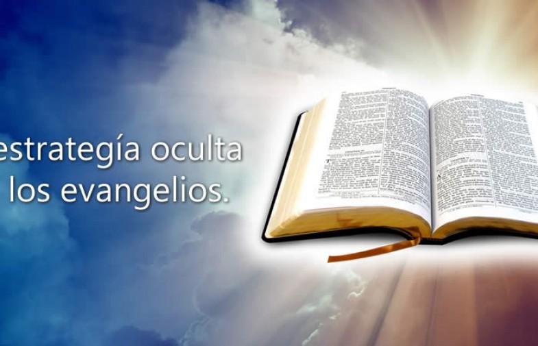 La Estrategia Oculta En Los Evangelios