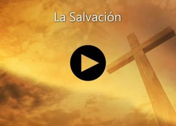 Video 7 La Salvación