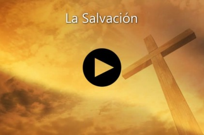 Video 7 La Salvación