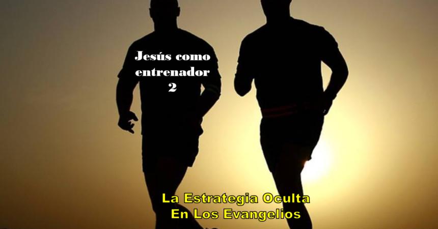 Jesús Como Entrenador 2